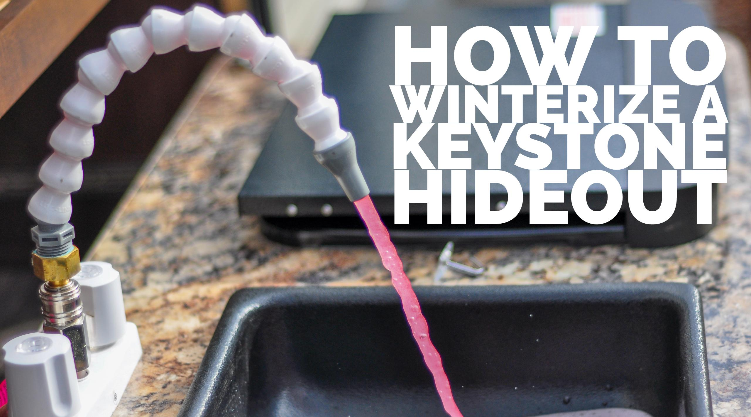 How To Winterize A Keystone Hideout Our Camping Adventures